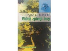 vecne zpivaji lesy trygve gulbranssen (1)