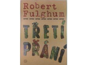 treti prani robert fulghum (1)