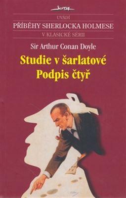 Studie v šarlatové / Podpis čtyř / Sir Arthur Conan Doyle