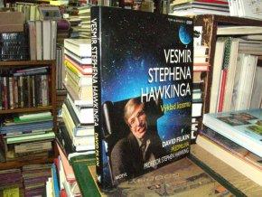 Vesmír Stephena Hawkinga - Výklad kosmu