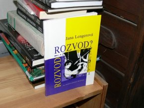 Rozvod! Rozvod?