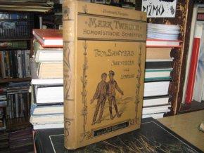 Tom Sawyers Abenteuer und Streiche. Band I.