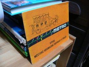 Metro - Vývoj městské hromadné dopravy v Praze