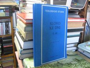 Teologické studie - Slovo ke dni II. díl