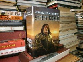Střet králů - Píseň ledu a ohně - Kniha druhá
