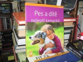 Pes a dítě - nejlepší kamarádi