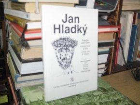 Jan Hladký. Kresby tuší a sklo