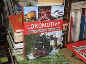 Lokomotivy - Ilustrované dějiny techniky