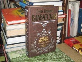 Tajná doktrína 3. díl - Ezoterika (rusky)