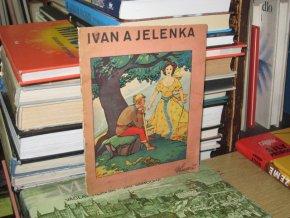 Ivan a Jelenka