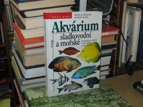 Akvárium sladkovodní a mořské