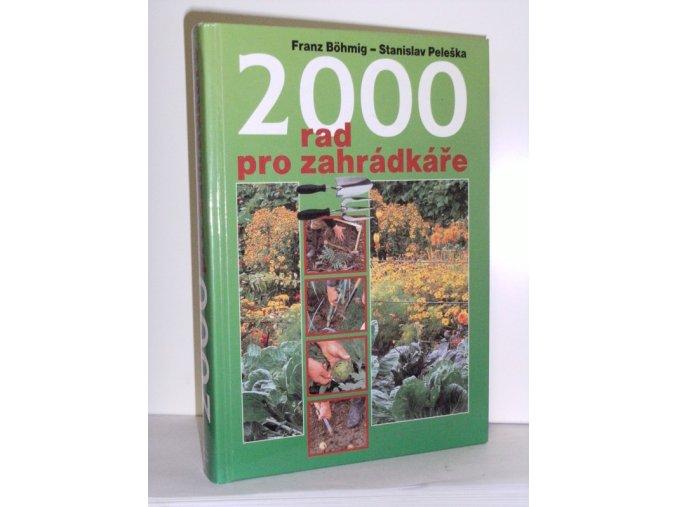 2000 rad pro zahrádkáře (2001)