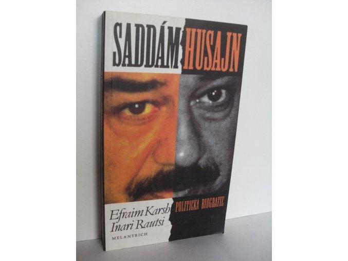 Saddám Husajn: politická biografie