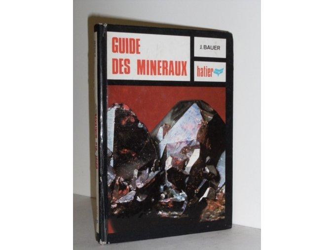 Guide des Minéraux : Minéraux-Roches-Pierres précieuses
