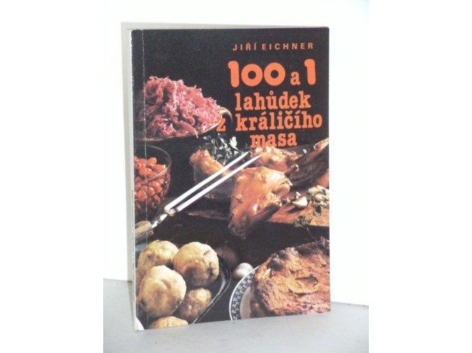 100 a 1 lahůdek z králičího masa