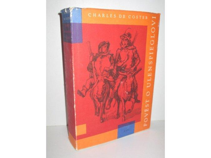 Pověst o Ulenspieglovi : Hrdinské, veselé i slavné příběhy jeho a Lamma Goedzaka v zemi flanderské i jinde (1962)