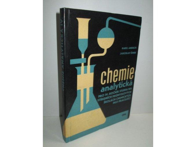 Analytická chemie pro 4. ročník studia na středních průmyslových školách chemických pro pracující