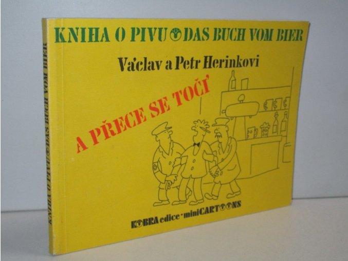 A přece se točí : kniha o pivu (das buch vom bier)