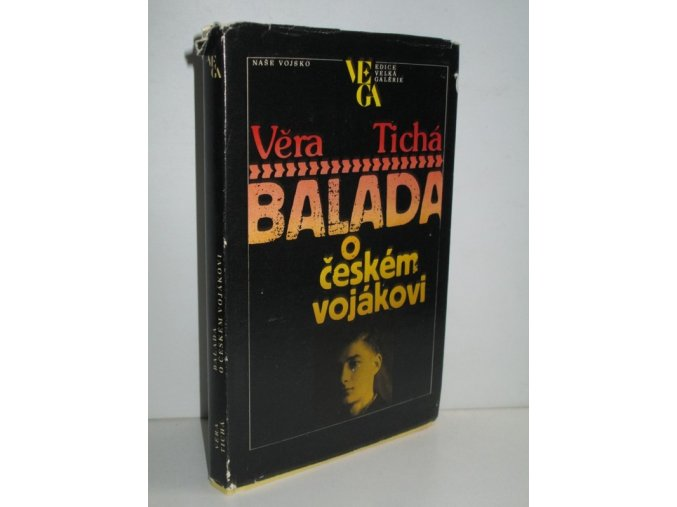 Balada o českém vojákovi : o Jaromíru Hecht Lahulkovi