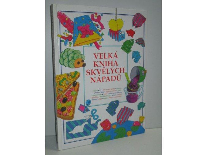 Velká kniha skvělých nápadů