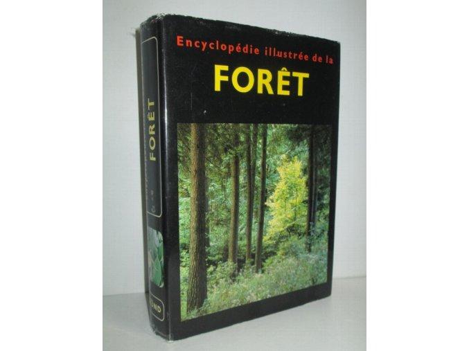 Encyclopédie illustrée de la forêt