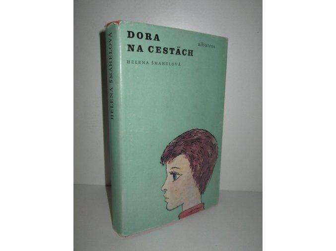 Dora na cestách : pro čtenáře od 12 let