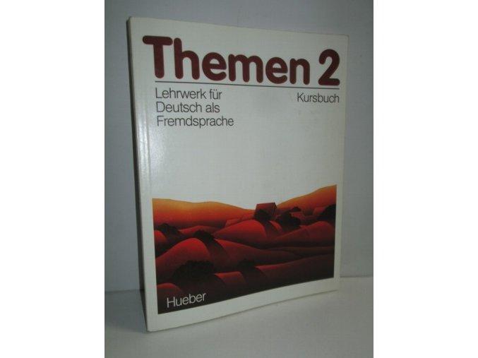 Themen : Lehrwerk für Dtsch. als Fremdsprache. Kursbuch. 2