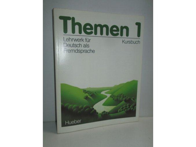 Themen : Lehrwerk für Dtsch. als Fremdsprache. Kursbuch. 1