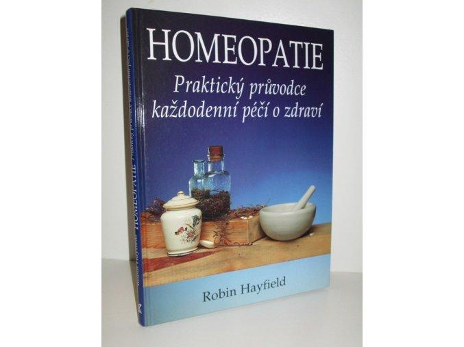 Homeopatie : praktický průvodce každodenní péčí o zdraví