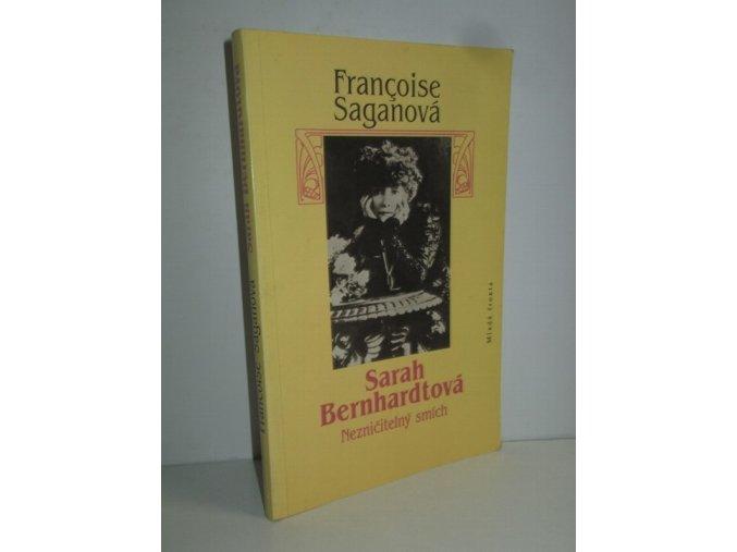 Sarah Bernhardtová : nezničitelný smích