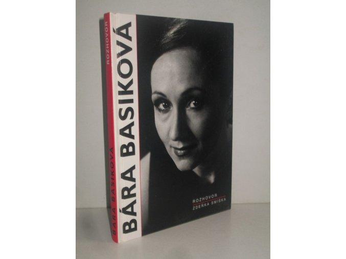 Bára Basiková : Rozhovor
