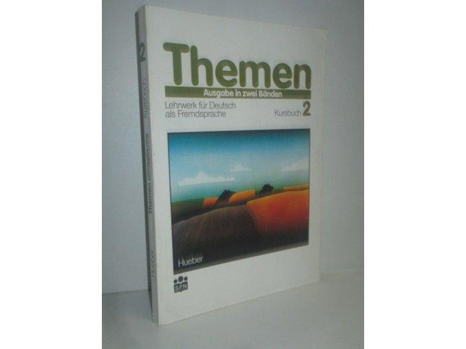 Themen : Ausgabe in zwei Bänden : Lehrwerk für Deutsch als Fremdsprache. 2 SPN, 1992, Kursbuch