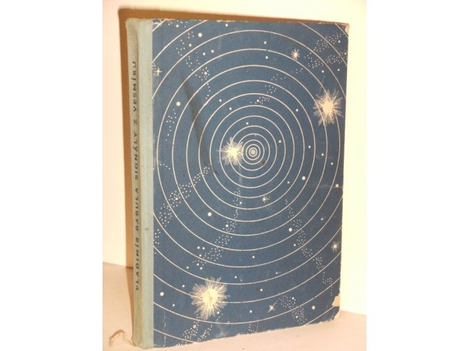 Signály z vesmíru : Vědecko-fantastický román