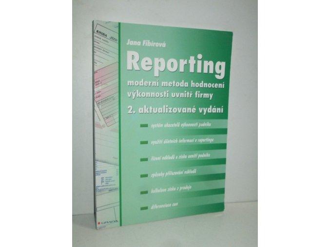 Reporting : moderní metoda hodnocení výkonnosti uvnitř firmy