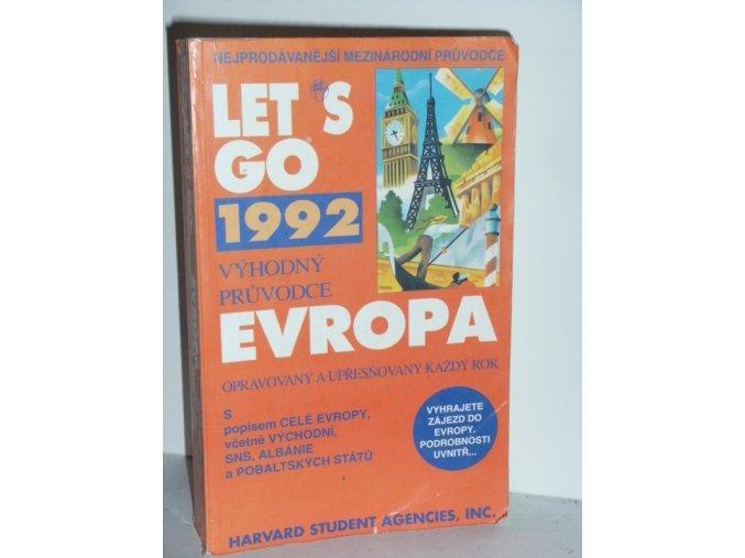 Let;s Go : Evropa : výhodný průvodce opravovaný a upřesňovaný každý rok