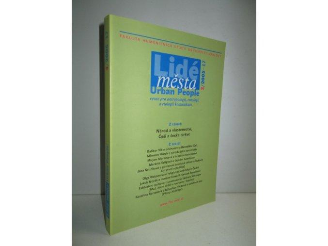Lidé města : revue pro etnologii, antropologii a etologii komunikace č.3/2005-17