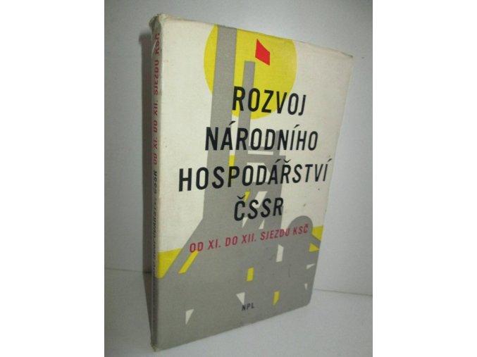 Rozvoj národního hospodářství ČSSR od 11. do 12. sjezdu KSČ