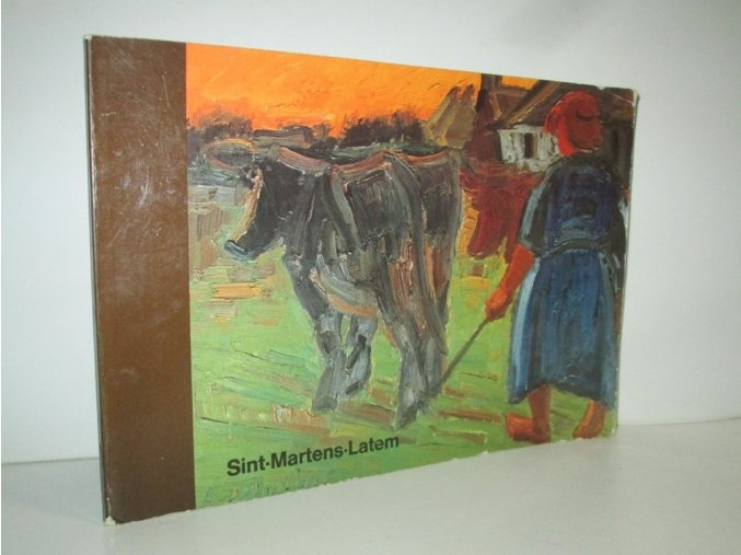 Sint - Martens - Latem : and the painters of the Leie-country