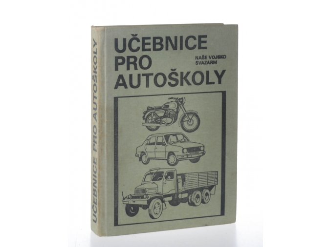 Učebnice pro autoškoly + obrazová příloha (1982)