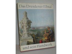 Das Dresdener Elbtal und sein Handwerk