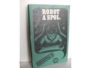 Robot a spol. -Fantastika '86