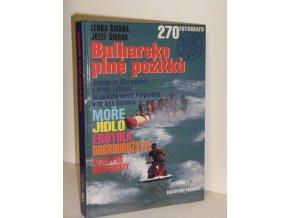 Bulharsko plné prožitků