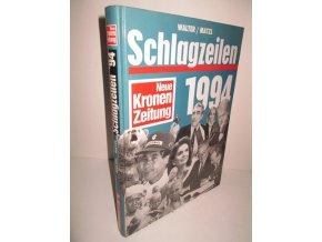 Schlagzeilen 1994: Neue Kronen Zeitung