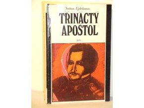 Třináctý apoštol : Příběh života Sergeje Muravjova-ApostoIa