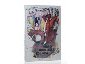 Kousky kouzelníka Koumesa : Pro čtenáře od 6 let