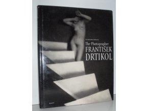 The Photographer František Drtikol
