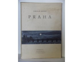 Praha : Výbor veršů z let 1929-1947