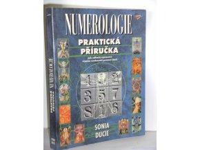 Numerologie : praktická příručka : jak odhalit tajemství vlastní osobnosti pomocí čísel