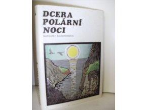 Dcera polární noci : Pro čtenáře od 13 let