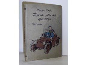 Majorův jedináček opět doma : dívčí román